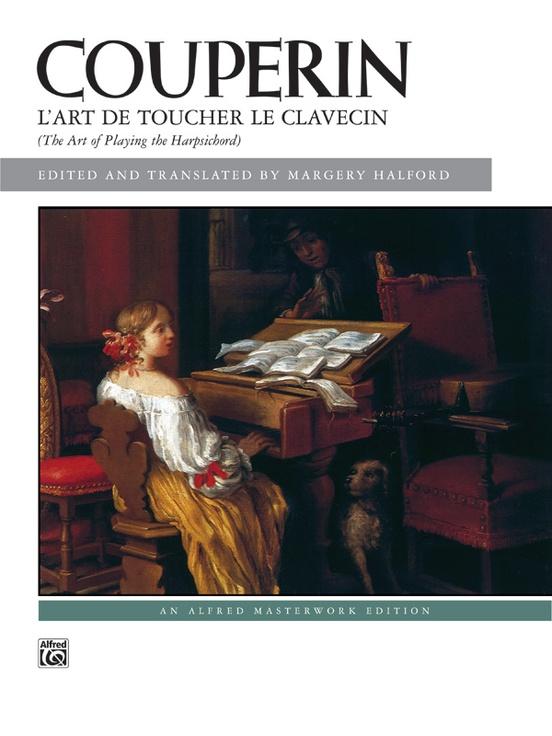 Couperin: L'Art de toucher le Clavecin