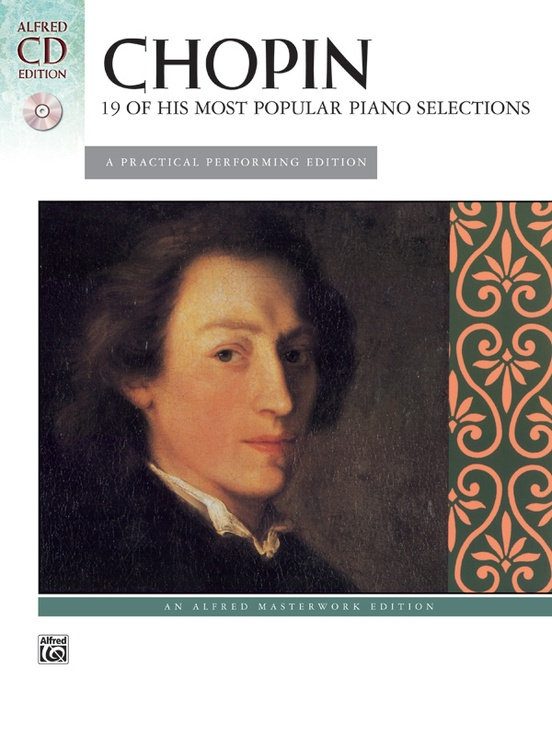 Chopin: 19 of His Most Popular Piano Selections