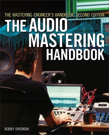 The Audio Mastering Handbook (2nd Edition)