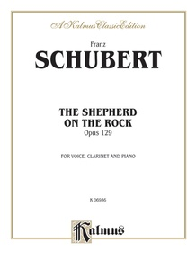 The Shepherd on the Rock (Der Hirt auf dem Felsen), Opus 129