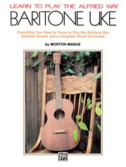 Learn to Play the Alfred Way: Baritone Uke