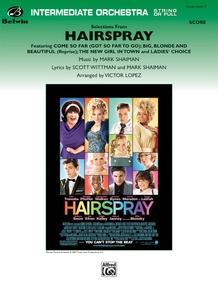 <i>Hairspray,</i> Selections from