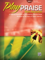 Play Praise: Most Requested, Book 4
