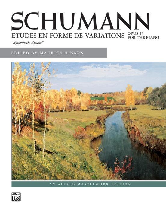 Schumann: Symphonic Etudes, Opus 13