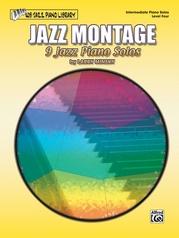 Jazz Montage, Level 4