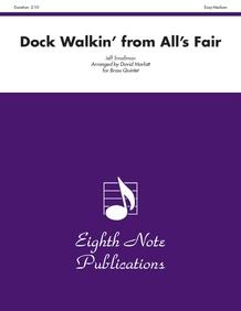 Dock Walkin' (from <i>All's Fair</i>)