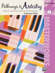 Pathways to Artistry: Masterworks, Book 2