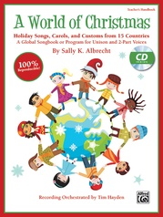 A World of Christmas: Holiday Songs, Carols, and Customs from 15 Countries