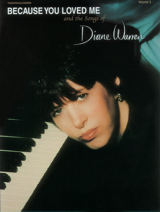Because You Loved Me and the Songs of Diane Warren, Volume 3