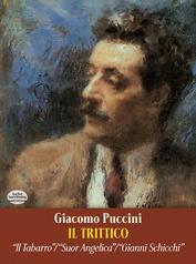 Il Trittico in Full Score: Il Tabarro / Suor Angelica / Gianni Schicchi