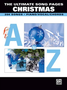 The Ultimate Song Pages Christmas: A to Z