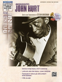 Stefan Grossman's Early Masters of American Blues Guitar: Mississippi John Hurt