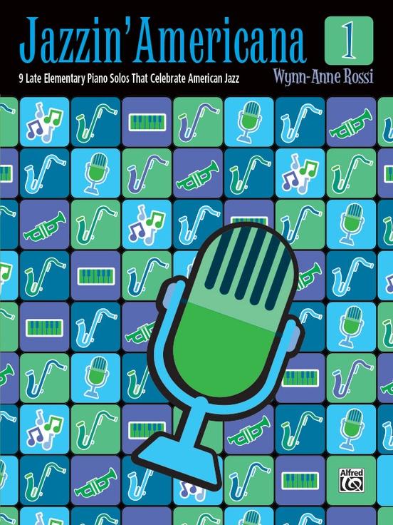 jazzin americana 1 piano book wynn anne rossi