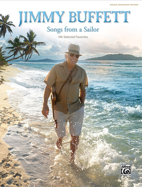 Jimmy Buffett Songs From A Sailor Guitar Songbook Edition