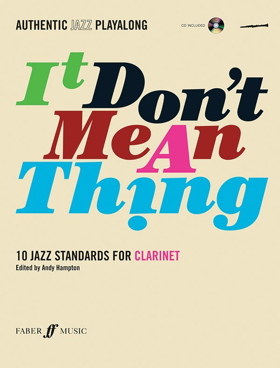 Authentic Jazz Play-Along: It Don't Mean a Thing
