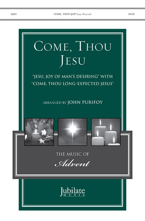 Come, Thou Jesu