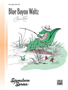 Blue Bayou Waltz