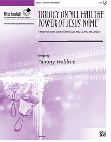 "Trilogy on ""All Hail the Power of Jesus' Name"""