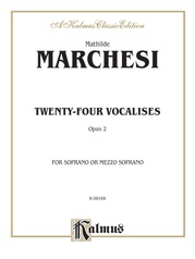 Twenty-four Vocalises for Soprano or Mezzo-Soprano, Opus 2