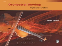 Orchestral Bowing: Style and Function