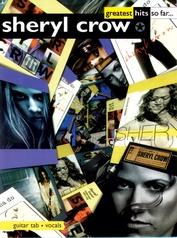 Sheryl Crow: Greatest Hits So Far . . .