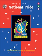 Music Expressions™ Supplementary Grades 3-5: Music for National Pride