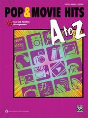 Pop & Movie Hits A to Z