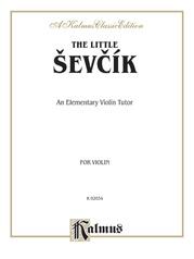 The Little Ševcík (An Elementary Violin Tutor)