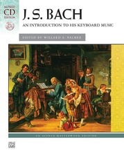 J. S. Bach, An Introduction to His Keyboard Music