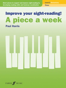 Improve Your Sight-Reading! A Piece a Week: Piano, Level 2
