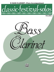 Classic Festival Solos (B-flat Bass Clarinet), Volume 2 Piano Acc.