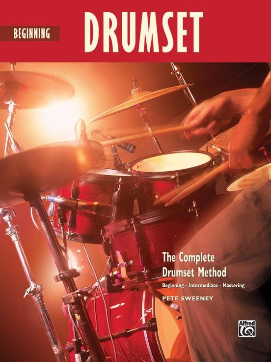 The Complete Drumset Method: Beginning Drumset