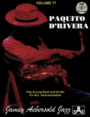 Jamey Aebersold Jazz, Volume 77: Paquito D'Rivera
