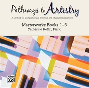 Pathways to Artistry: Masterworks CD, Books 1-3