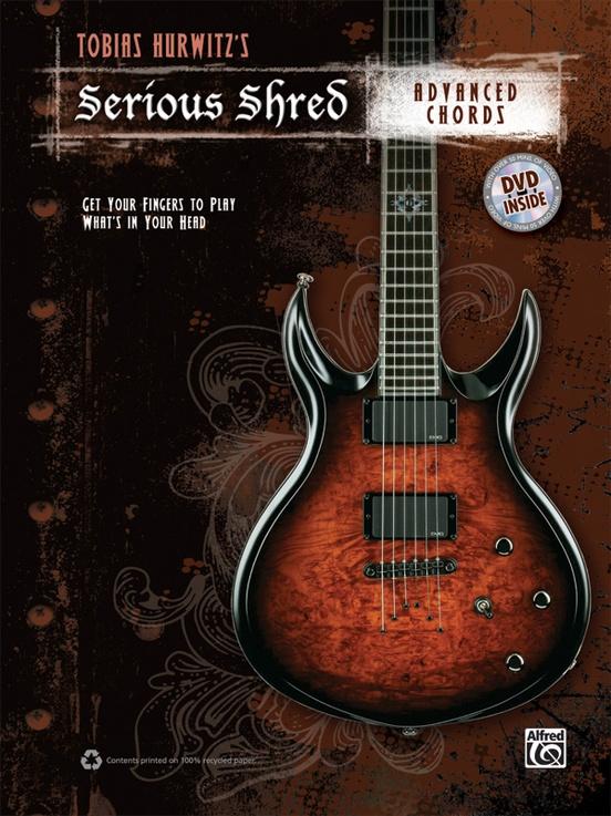 Tobias Hurwitzs Serious Shred Advanced Chords Guitar Book Dvd