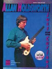 Allan Holdsworth: Just for the Curious