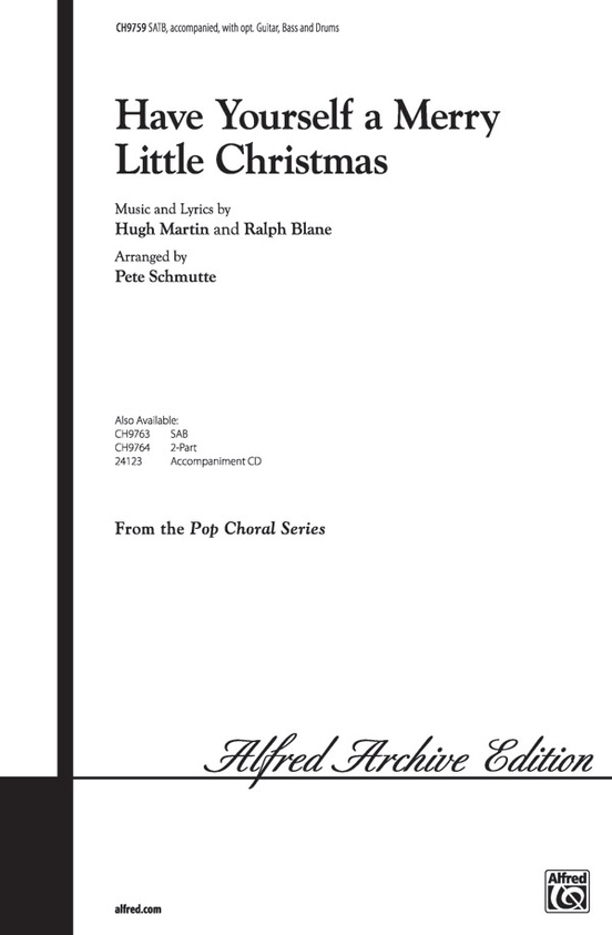 have yourself a merry little christmas satb choral octavo hugh martin - Have Yourself A Merry Christmas Lyrics