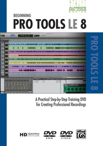 Alfred's Pro Audio Series: Beginning Pro Tools LE 8