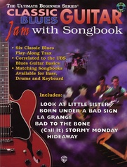 Ultimate Beginner Series Guitar Jam with Songbook: Classic Blues