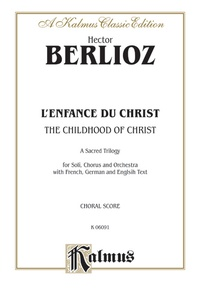 The Childhood of Christ (L'Enfance du Christ)