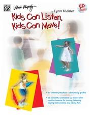 Kids Make Music Series: Kids Can Listen, Kids Can Move!