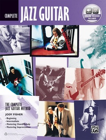 The Complete Jazz Guitar Method: Complete Edition