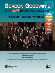 Gordon Goodwin's Big Phat Band Play-Along Series: Tenor Saxophone, Volume 2