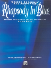 George Gershwin: The Annotated Rhapsody in Blue
