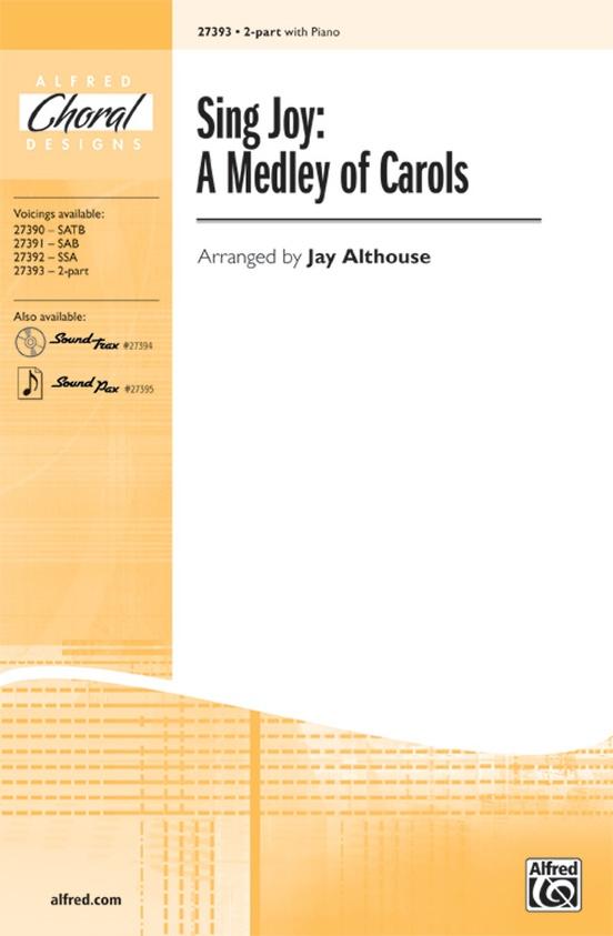 Sing Joy: A Medley of Carols