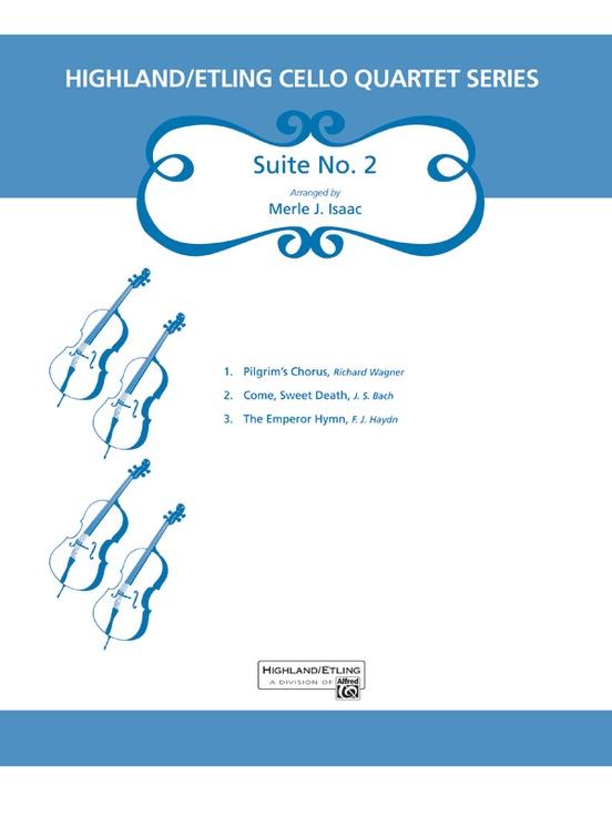 Highland/Etling Cello Quartet Series: Suite No. 2