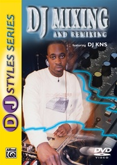 DJ Styles Series: DJ Mixing and Remixing