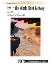 Joy to the World Duet Fantasy