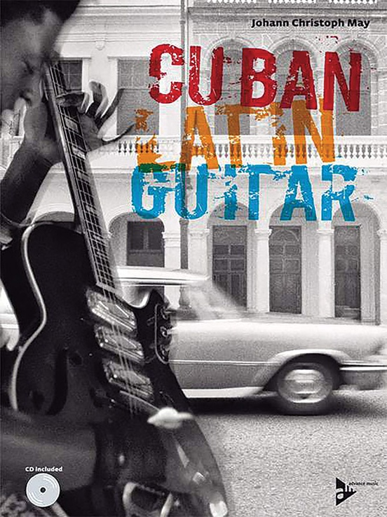 Cuban Latin Guitar: Guitar Book & CD