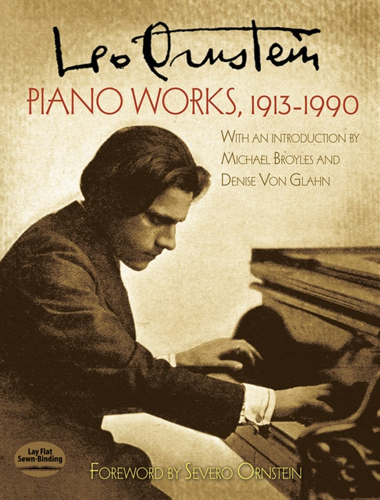 Leo Ornstein: Piano Works, 1913--1990